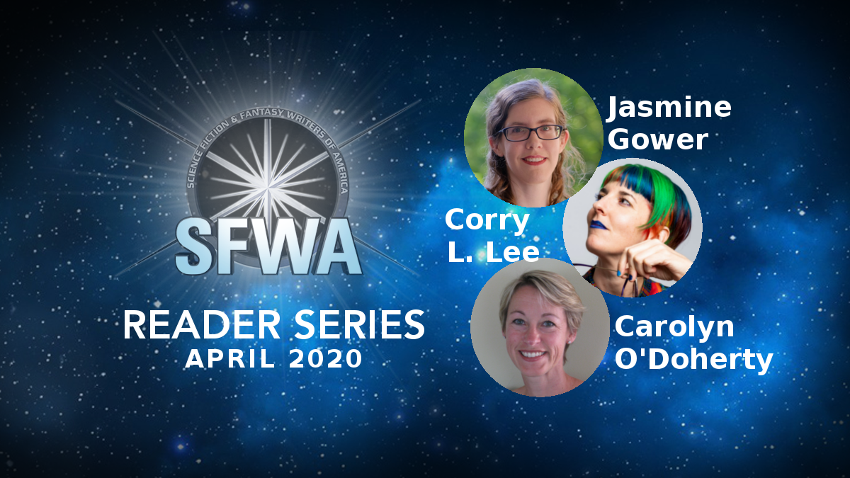banner for the SFWA NW Reader Series April 2020, featuring headshots of Gower, Lee, and O'Doherty